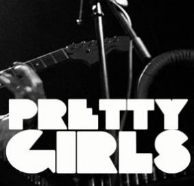 Pretty Girls - Indie Pop | Band